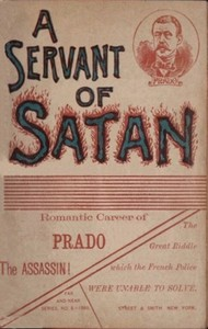 Cover of A servant of Satan: Romantic career of Prado the assassin