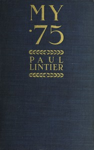 Cover of My .75: Reminiscences of a Gunner of a .75m/m Battery in 1914