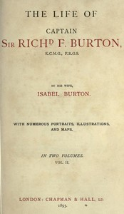 Cover of The Life of Captain Sir Richard F. Burton, volume 2 (of 2) By His Wife, Isabel Burton