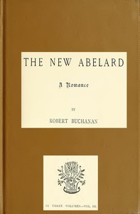 The New Abelard: A Romance, Volume 3 (of 3)