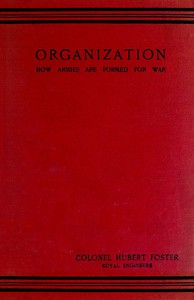 Organization: How Armies are Formed for War