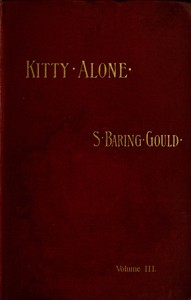Kitty Alone: A Story of Three Fires (vol. 3 of 3)