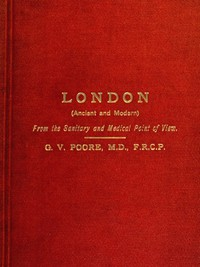 Cover of London (Ancient and Modern) from the Sanitary and Medical Point of View