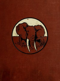 Cover of In Wildest Africa, Vol. 2