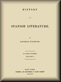 Cover of History of Spanish Literature, vol. 1 (of 3)