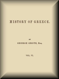 Cover of History of Greece, Volume 06 (of 12)