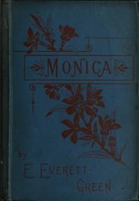 Cover of Monica: A Novel, Volume 1 (of 3)