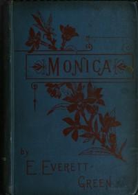 Monica: A Novel, Volume 3 (of 3)