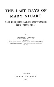 Cover of The Last Days of Mary Stuart, and the journal of Bourgoyne her physician