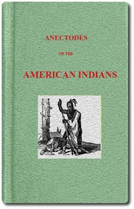 Cover of Anecdotes of the American IndiansIllustrating their Eccentricities of Character