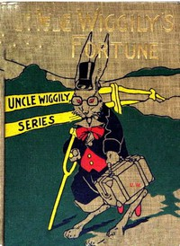 Uncle Wiggily's Fortune