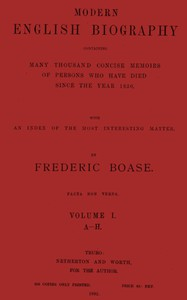 Modern English Biography (volume 1 of 4) A-H