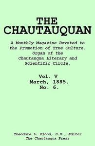 The Chautauquan, Vol. 05, March 1885