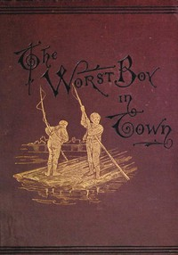 Cover of The Worst Boy in Town