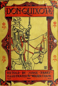 Cover of Don Quixote of the Mancha, Retold by Judge Parry