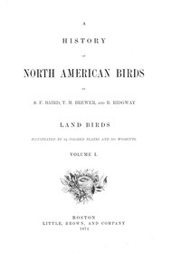 Cover of A History of North American Birds; Land Birds; Vol. 1 of 3