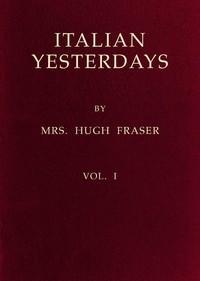 Cover of Italian Yesterdays, vol. 1