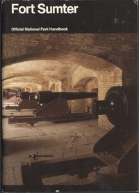 Cover of Fort Sumter: Anvil of War Fort Sumter National Monument, South Carolina