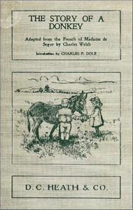 Cover of The Story of a Donkey abridged from the French of Madame la comtesse de Ségur