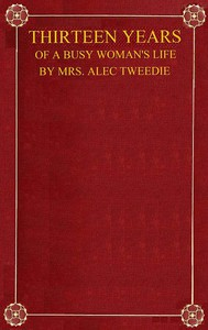 Cover of Thirteen Years of a Busy Woman's Life