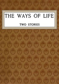 The Ways of Life: Two Stories