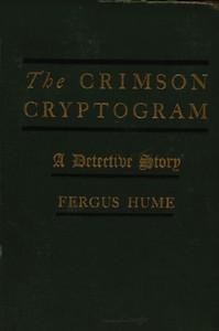 The Crimson Cryptogram: A Detective Story