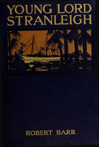 Cover of Young Lord Stranleigh: A Novel