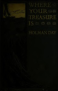 Cover of Where Your Treasure Is: Being the Personal Narrative of Ross Sidney, Diver