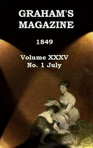 Cover of Graham's Magazine, Vol. XXXV, No. 1, July 1849