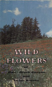 Cover of Wild Flowers of Zion and Bryce Canyon National Parks and Cedar Breaks National Monument