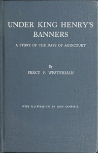 Cover of Under King Henry's Banners: A story of the days of Agincourt