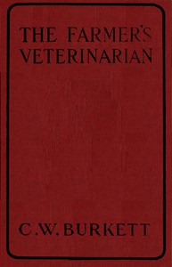 Cover of The Farmer's Veterinarian: A Practical Treatise on the Diseases of Farm Stock