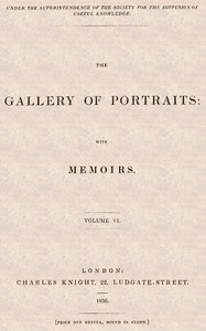 Cover of The Gallery of Portraits: with Memoirs. Volume 6 (of 7)