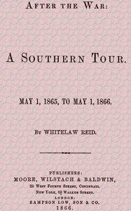 Cover of After the War: A Southern Tour. May 1, 1865 to May 1, 1866