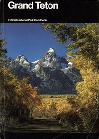 Cover of Grand Teton: A Guide to Grand Teton National Park, Wyoming