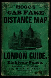 Cover of Mogg's Cab Fare Distance Map and London Guide. Index to the Streets, Squares, and Cab Stands.