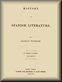 Cover of History of Spanish Literature, vol. 2 (of 3)
