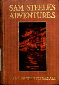 Cover of Sam Steele's Adventures on Land and Sea