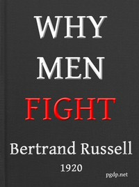 Cover of Why Men Fight: A method of abolishing the international duel