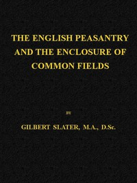 The English Peasantry and the Enclosure of Common Fields