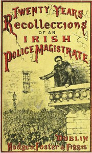 Cover of Twenty Years' Recollections of an Irish Police Magistrate