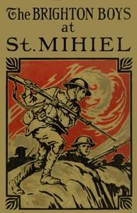 The Brighton Boys at St. Mihiel