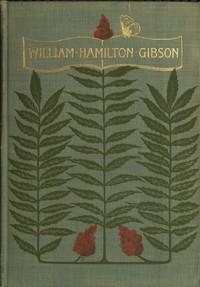 Cover of William Hamilton Gibson: artist—naturalist—author
