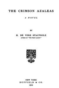 The Crimson Azaleas: A Novel