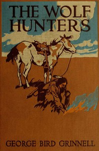 Cover of The Wolf Hunters: A Story of the Buffalo Plains
