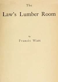 Cover of The Law's Lumber Room