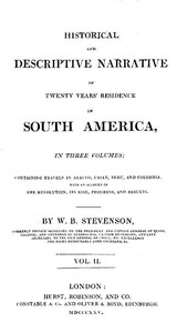 Cover of Historical and descriptive narrative of twenty years' residence in South America (Vol 2 of 3) Containing travels in Arauco, Chile, Peru, and Colombia; with an account of the revolution, its rise, progress, and results
