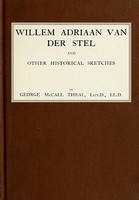 Cover of Willem Adriaan Van Der Stel, and Other Historical Sketches