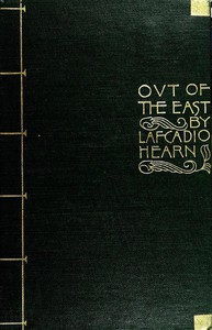 """Cover of """"Out of the East"""": Reveries and Studies in New Japan"""