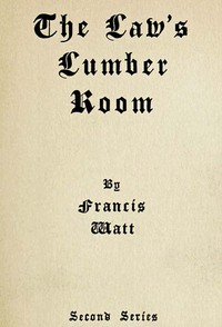Cover of The Law's Lumber Room (Second Series)